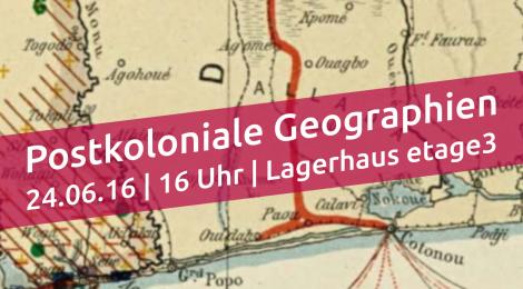 Vortrag: Postkoloniale Geographien