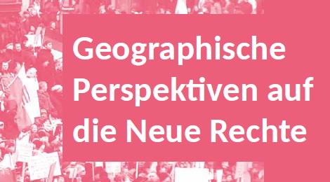 Themenabend: Geographische Perspektiven auf die neue Rechte